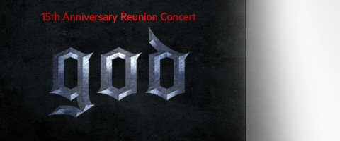 god 15th Anniversary Reunion Concert - Encore