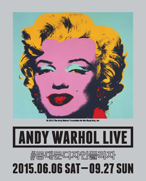 앤디워홀 라이브 ANDY WARHOL LIVE