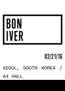 BON IVER LIVE IN SEOUL