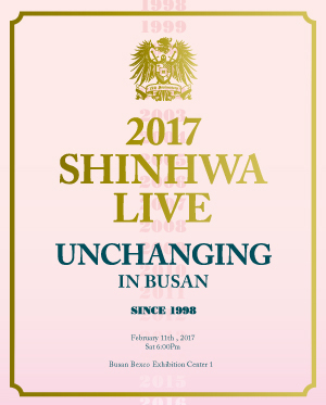 "[부산] 2017 SHINHWA LIVE ""UNCHANGING"" IN BUSAN"