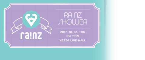 RAINZ THE FIRST MINI LIVE 2017