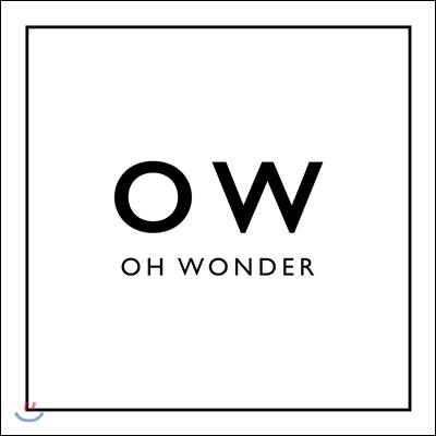Oh Wonder - 데뷔 앨범