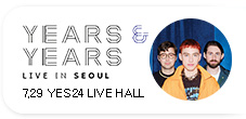Years & Years Live in Seoul