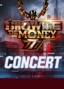 [광주] 쇼미더머니777 콘서트 (Show Me The Money 77