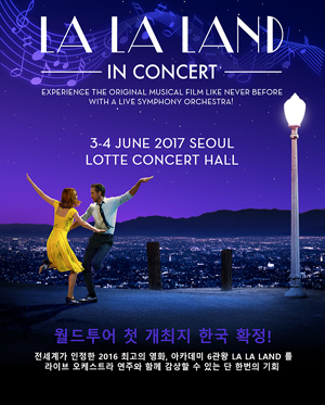 LA LA LAND IN CONCERT WORLD TOUR - SEOUL
