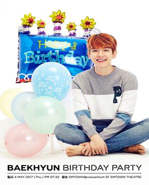 2017 BAEKHYUN ☆  BIRTHDAY PARTY!!