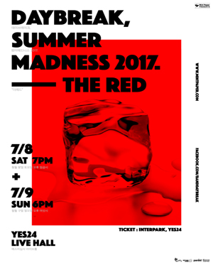 데이브레이크 [SUMMER MADNESS 2017 : THE RED]