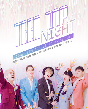 2018 TEEN TOP NIGHT IN SEOUL