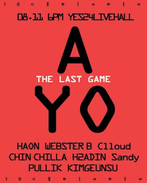 A-YO [THE LAST GAME]-김하온, 이로한, 윤진영, 오담률, 조원우 등