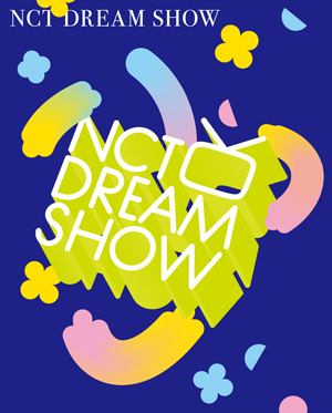 NCT DREAM SHOW