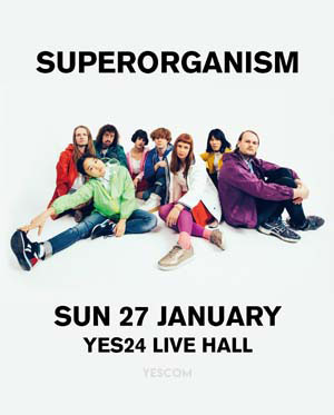 SUPERORGANISM LIVE IN SEOUL