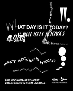 2019 우원재 콘서트 [ Woo : What day is it today? ]