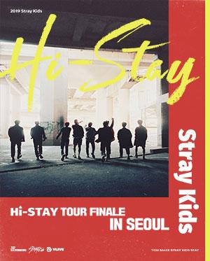 Stray Kids [HI-STAY TOUR FINALE IN SEOUL]