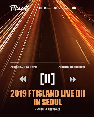 2019 FTISLAND LIVE [II] IN SEOUL