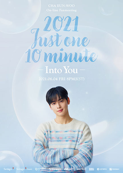 CHA EUN-WOO On-line Fanmeeting [2021 Just One 10 Minute ~Into You~]