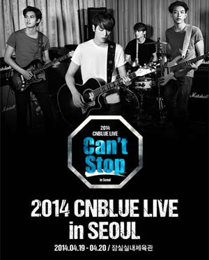 2014 CNBLUE LIVE [Can't Stop] in Seoul - 팬클럽
