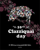 10th Clazziquai Day