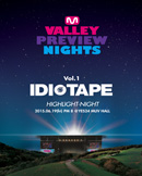 M밸리프리뷰나이츠 Vol.1 이디오테잎 ( IDIOTAPE )