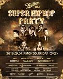2015 밀러 슈퍼힙합파티 [SUPER HIPHOP PARTY] - 부산