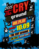 THE CRY ground WE_PLAY