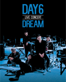 DAY6 LIVE CONCERT [DREAM]