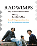 RADWIMPS 2017 Asia Live Tour in Seoul
