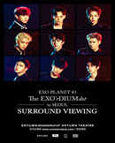 [Surround Viewing] EXO PLANET #3 The EXO'rDIUM [d
