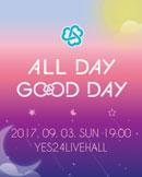 GOOD DAY 데뷔 기념 미니 콘서트 [ALL DAY GOOD DAY]