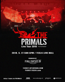 THE PRIMALS Live Tour 2018 - Trial By Shadow
