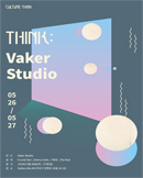 THINK : VAKER STUDIO