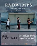 RADWIMPS Asia Tour 2018 in Seoul