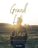 Grand Life Class : 인생수업