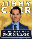 Jimmy Carr - The Best, Ultimate, Gold, Greatest Hi