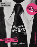 WELCOME 2 BASTARZ