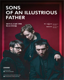 SONS OF AN ILLUSTRIOUS FATHER 내한공연 [SONS OF AN
